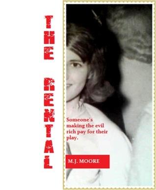 The Rental M.J. Moore