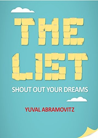 The List: Shout Out Your Dreams! Yuval Abramovitz