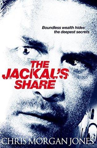 The Jackals Share (The Ben Webster Spy Series) Christopher Morgan Jones