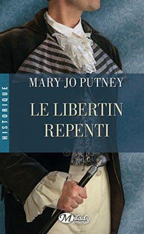 Le Libertin repenti  by  Mary Jo Putney