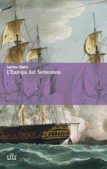 L'Europa del Settecento. Permanenze e mutamenti  by  Luciano Guerci