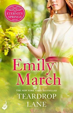 Teardrop Lane: Eternity Springs Book 9  by  Emily March