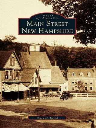 Main Street, New Hampshire  by  Bruce D. Heald