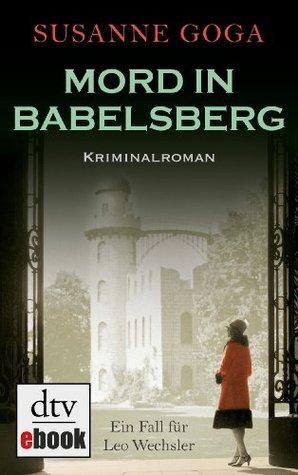 Mord in Babelsberg: Kriminalroman Susanne Goga