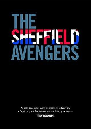 The Sheffield Avengers Tony Barnard