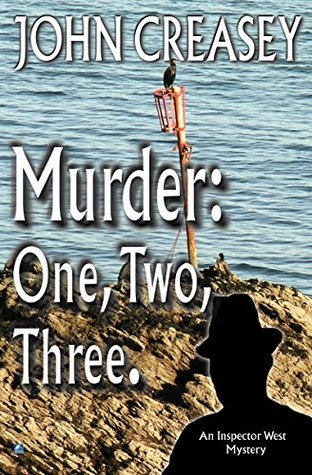 Murder: One, Two, Three: Two For Inspector West  by  John Creasey