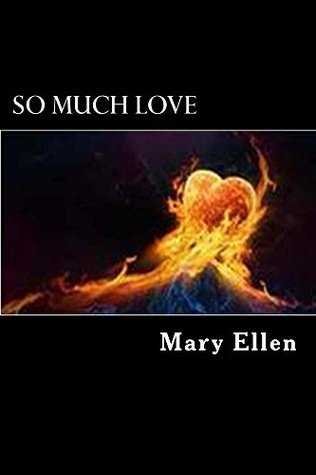 So Much Love (Benjamin/Grayson Series Book 1)  by  Mary Ellen