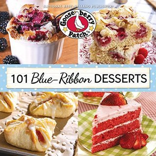 101 Blue-Ribbon Desserts  by  Gooseberry Patch
