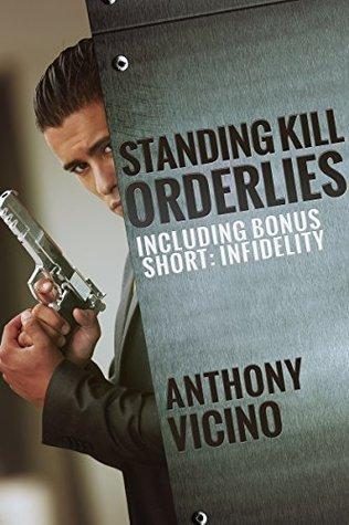 Standing Kill Orderlies: Bonus Short: Infidelity  by  Anthony Vicino