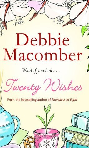Twenty Wishes (Mira  by  Debbie Macomber