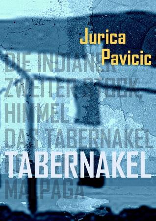 Tabernakel. Erzählungen  by  Jurica Pavičić