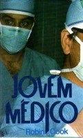 Jovem Médico  by  Robin Cook