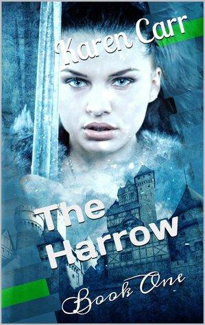 The Harrow  by  Karen   Carr