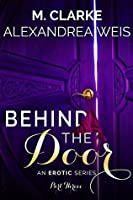 Behind the Door (Part 3)