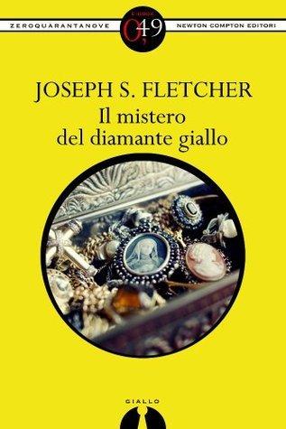 Il mistero del diamante giallo J.S. Fletcher