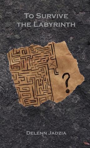To Survive the Labyrinth Delenn Jadzia