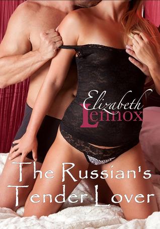 The Russian's Tender Lover Elizabeth Lennox