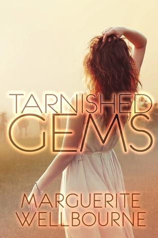 Tarnished Gems  by  Maureen Larter
