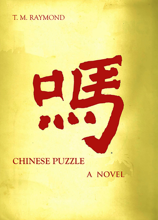 Chinese Puzzle  by  T.M. Raymond