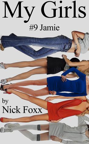 Jamie (My Girls, #9)  by  Nick Foxx