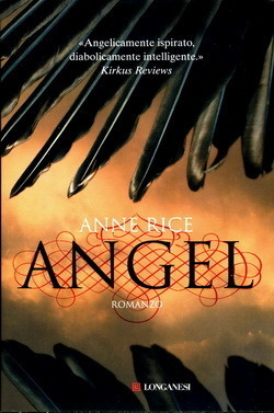 Angel (The Songs of the Seraphim, #1)  by  Anne Rice