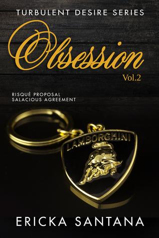 Obsession vol.2 (Turbulent Desire Series) Ericka Santana