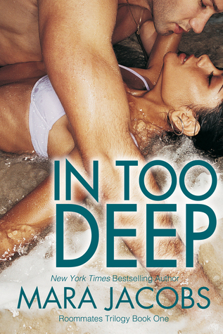 In Too Deep (Freshman Roommates Book 1)  by  Mara Jacobs