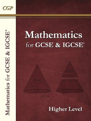 Maths for GCSE and IGCSE®, Higher Level/Extended CGP Books