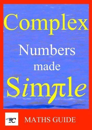 Complex Numbers Made Simple  by  J Porter Publishing