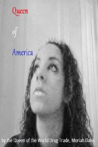 Queen of America  by  Moriah Davis