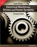 Electrical Machines, Drives and Power Systems 6th By Theodore Wildi (International Economy Edition)  by  Theodore Wildi