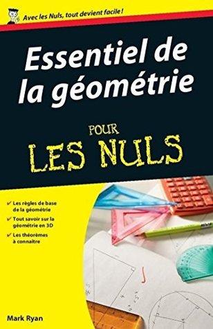 Essentiel de la géométrie Pour les Nuls  by  Mark Ryan