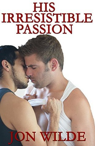 His Irresistible Passion Jon Wilde