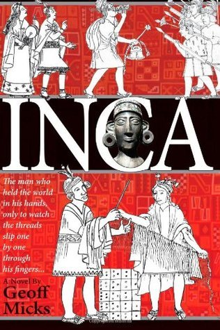Inca  by  Geoff Micks
