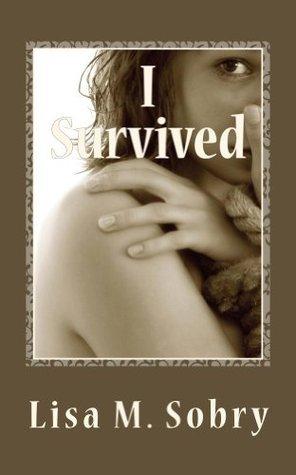 I Survived Lisa M Sobry