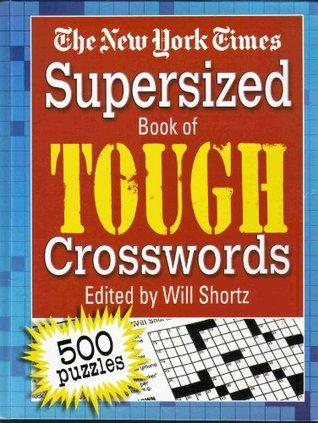 Supersized Book of Tough Crosswords Will Shortz