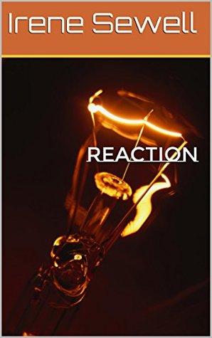 Reaction Irene Sewell