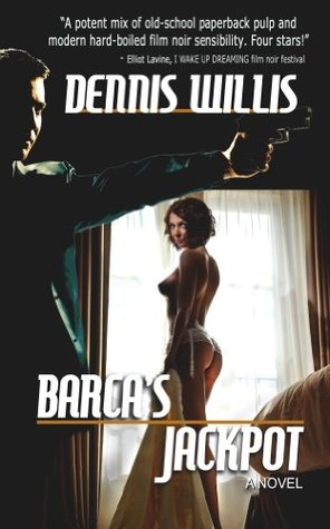 Barcas Jackpot  by  Dennis Willis