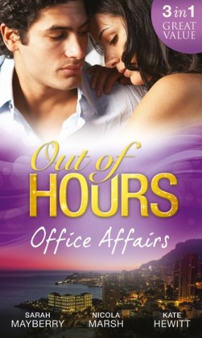 Out of Hours...Office Affairs Sarah Mayberry