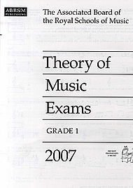 Theory of Music Exams 2007: Grade 1  by  ABRSM