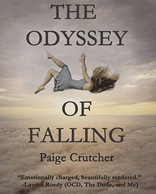 The Odyssey Of Falling  by  Paige Crutcher