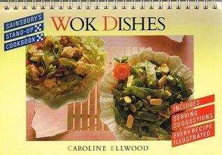 Wok Dishes.[Sainsburys Stand Up ]  by  Caroline Ellwood