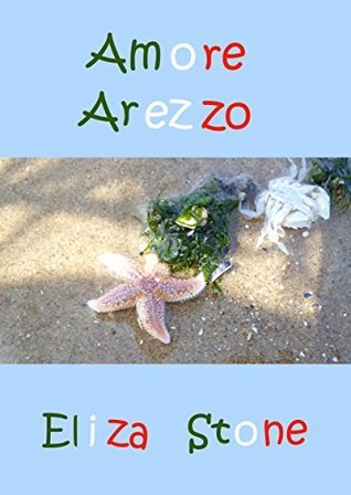 Amore Arezzo  by  Eliza Stone