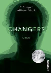 Changers: Drew (Changers, #1)  by  T. Cooper