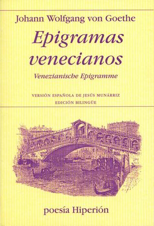 Epigramas Venecianos Johann Wolfgang von Goethe