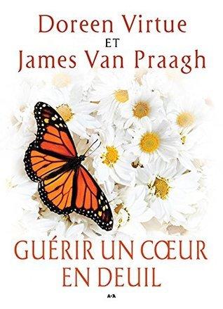 Guérir un coeur en deuil  by  Doreen Virtue