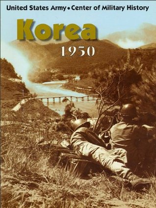 KOREA, 1950 Center of Military History DEPARTMENT OF THE ARMY