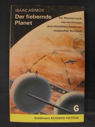 Der fiebernde Planet Isaac Asimov