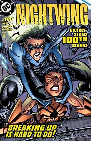 Nightwing (1996-2009) #100  by  Devin Grayson