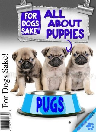 All About Pug Puppies Kerry Ellis